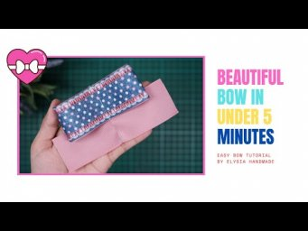BEAUTIFUL BOW IN UNDER 5 MINUTE | EASY BOW TUTORIAL #10 by Elysia Handmade