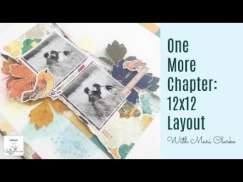 One More Chapter: Storyteller 12x12 Scrapbooking Layout