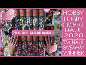 Hobby Lobby 75% OFF Clearance Haul 2020 - Tuesday Morning Haul Giveaway Winner and a Huge THANK YOU!
