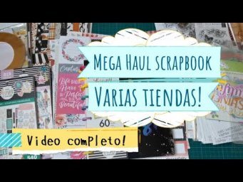 [Video completo] Mega Haul en Sizzix, Paper district y Variations Créatives!!