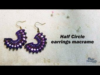 How to make earring DIY: Half circle earrings macrame by Thao handmade channel