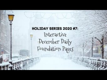 December Daily Foundation Pages #3 | Holiday Series 2020 #7