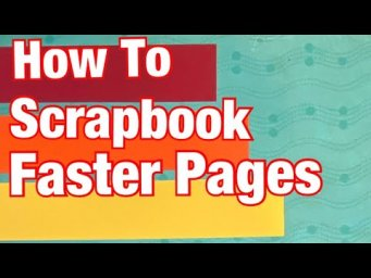 Ideas For Fast Scrapbook Pages
