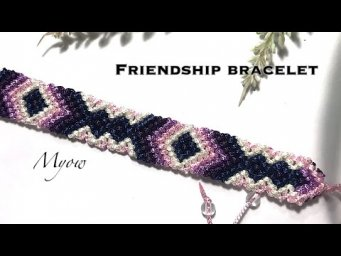 HOW TO MAKE FRIENDSHIP BRACELET - MYOW 193