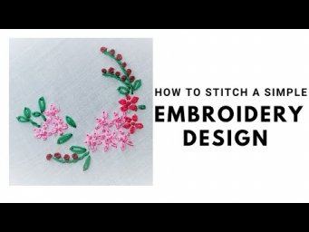 How to stitch a simple embroidery design | tutorial 30|