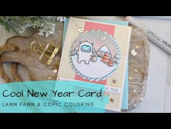 Cool New Year Card | Copic Coloring + Distress Oxide Inks | Lawn Fawn