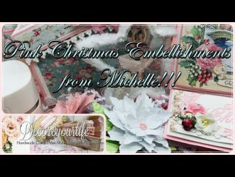 Pink Christmas Embellishments Swap from Michelle! Shabby Chic Chick!