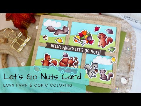 Let's Go Nuts Card | Copic Coloring | Lawn Fawn