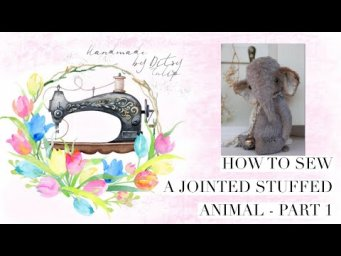 How to make a jointed stuffed animal - Part 1