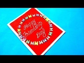 Beautiful Handmade Friendship Day Card Idea | Tutorial